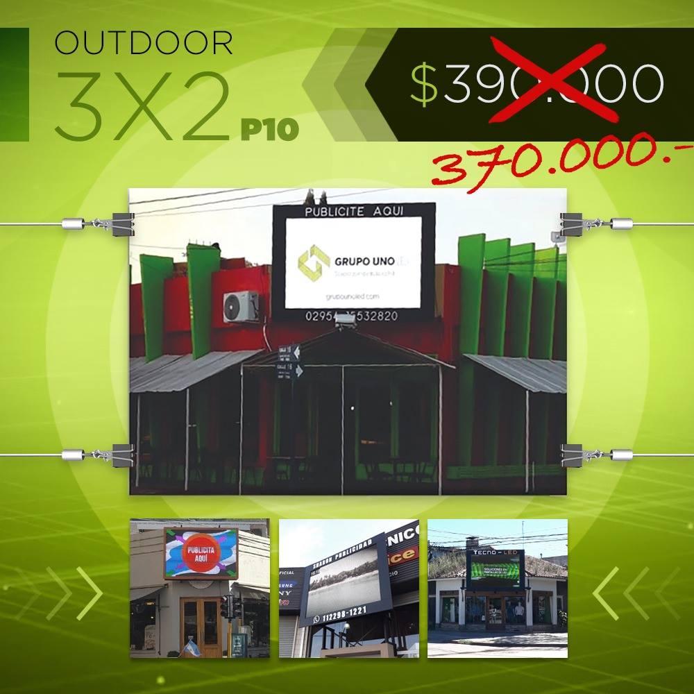 La pantalla outdoor 3x2 P10 sigue al mismo precio desde el año pasado.